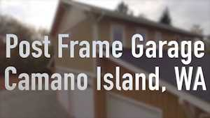 Spane Buildings post frame garage Camano Island video thumbnail