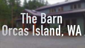 Spane Buildings The Barn on Orcas Island video thumbnail