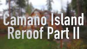 Spane Buildings Camano Island reroof part two video thumbnail